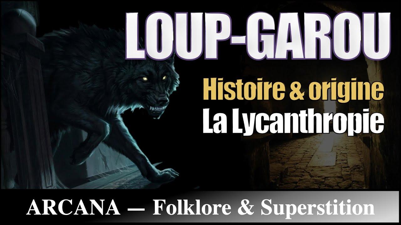 Lycanthropie, la légende du Loup-Garou