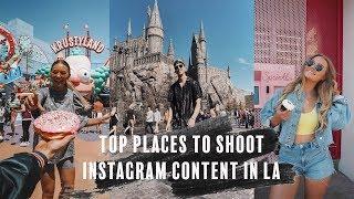 TOP PLACES TO SHOOT INSTAGRAM CONTENT IN LA