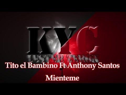 Mienteme - Tito el Bambino Ft Anthony Santos Karaoke