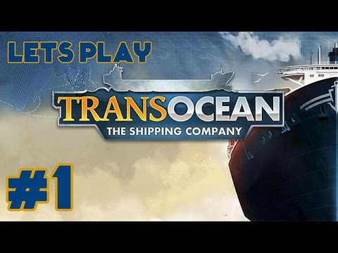 TransOcean: The Shipping Company Lets Play