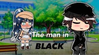 The Man In Black //GLMM 1//