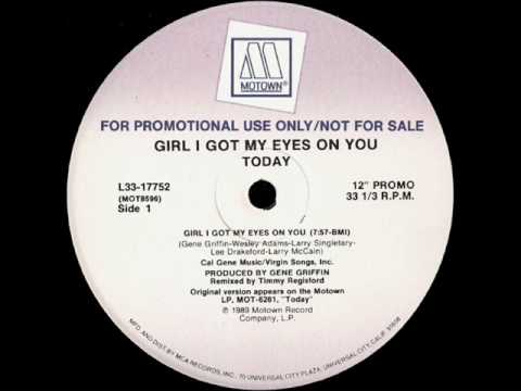 Today - Girl I Got My Eyes On You ['12' Inch Promo]
