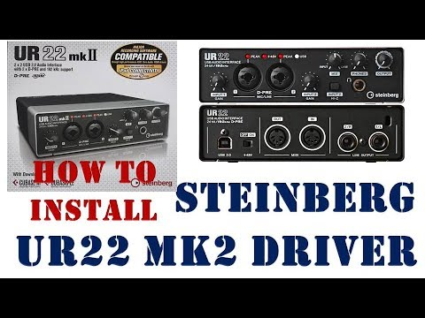 How To Download & Install Steinberg UR22 MK2 Driver  ||  Install Steinberg UR22 MKII Driver || MK2