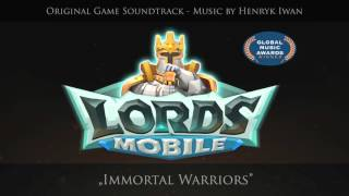 Lords Mobile OST Immortal Warriors