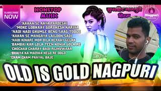 NONSTOP MUSIC OLD IS GOLD NAGPURI SONG...IN