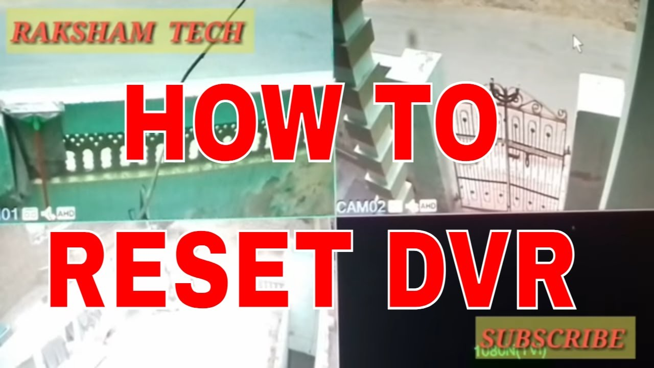 Dvr H Dvr dvr How 264 Restore Cctv Reset To Factory