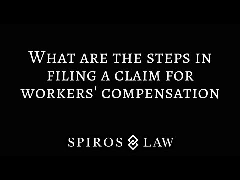 What are the steps in filing a claim for workers' compensation?