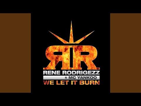 We Let It Burn (Video Edit)