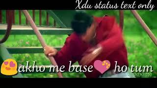 Aankho Me Base Ho Tum Tumhe Dil Mein Chhupa Loonga WhatsApp status