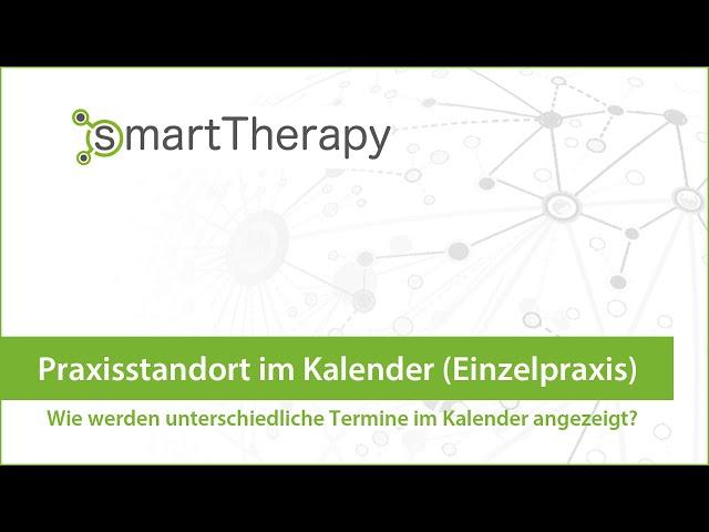 smartTherapy: Praxisstandort im Kalender (Einzelpraxis)