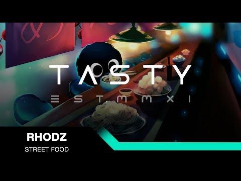 Rhodz - Street Food [Tasty Release]