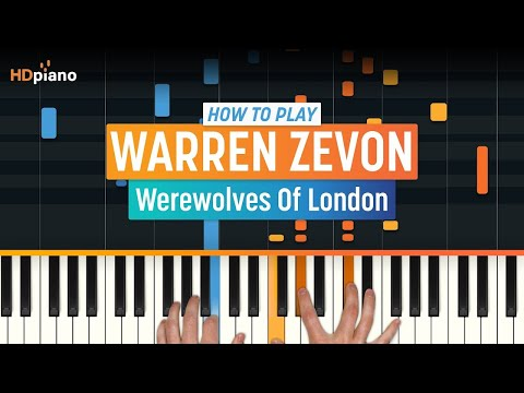 How To Play Werewolves Of London  Warren Zevon  HDpiano Part 1 Piano Tutorial