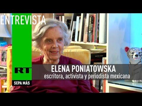"""Elena Poniatowska a RT: """"Los políticos tratan a México como un rancho de su propiedad"""""""
