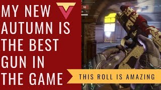 My New Autumn is the Best Gun in the Game (Destiny 2 Season of Dawn)