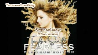 [4.02 MB] Taylor Swift - Forever and Always (Piano Version) Lyrics