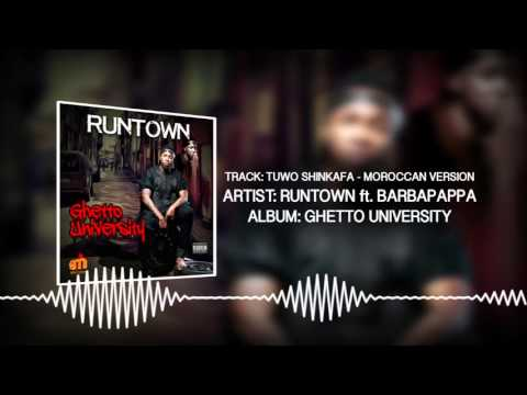Tuwo Shinkafa - Moroccan Version (Official Audio) - Runtown ft. Barbapappa | Ghetto University
