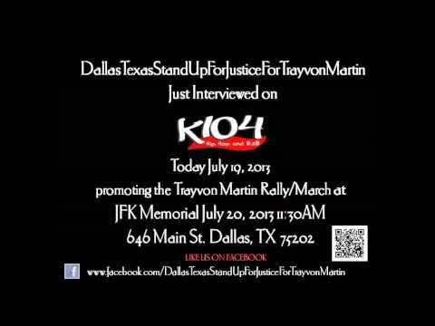 Trayvon Martin- The Interview with Dallas Radio K104.5 FM July 19, 2013