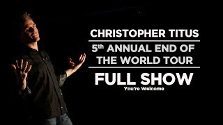 Download Christopher Titus - 5th Annual End of the World Tour - Full Show Mp3 and Videos