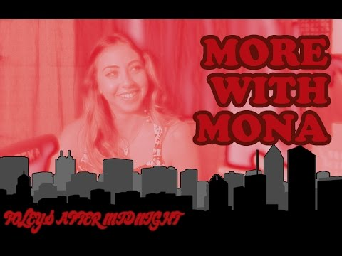 Foley's After Midnight: MORE with Mona!