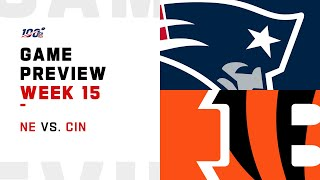 New England Patriots vs Cincinnati Bengals Week 15 NFL Game Preview
