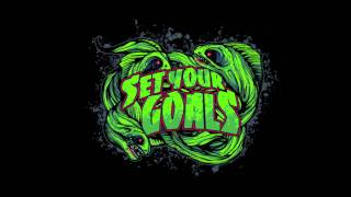 Set Your Goals - Work In Progress/We Do It For The Money OBVIOUSLY/Dead Men Tell No Tales/Mutiny!