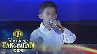 Tawag ng Tanghalan Kids: Jhon Clyd Talili | Narito Ako