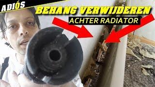 BEHANG VERWIJDEREN ACHTER RADIATOR.