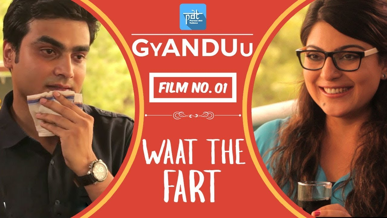 Download PDT GyANDUu | Film no.1 - (WTF) Waat The Fart - Short Film Series : Arranged Marriage Meeting