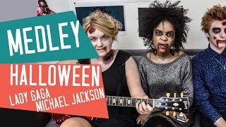 MEDLEY HALLOWEEN – LADY GAGA / MICHAEL JACKSON (Bad Romance, Thriller…)