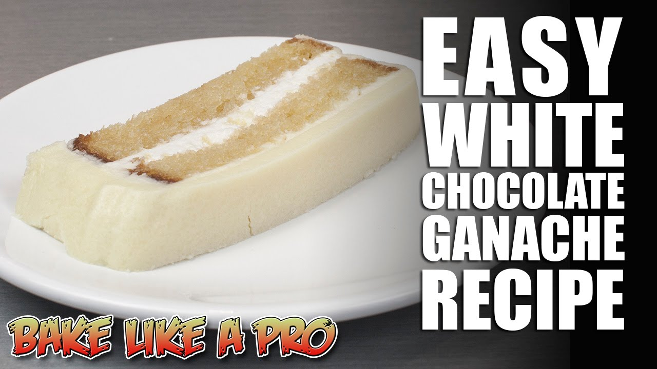 Easy White Chocolate Ganache Recipe - YouTube