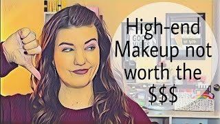 HIGH-END MAKEUP NOT WORTH THE MONEY | WANNAMAKEUP