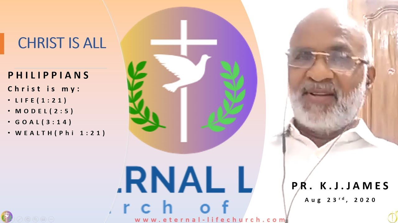 """""""CHRIST IS ALL"""" - Message By: Pastor K. J. James, Kerala India"""