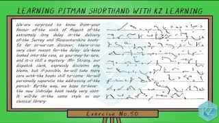 Pitman Shorthand - Exercise No.50 Dictation (45 WPM) - KZ Learning