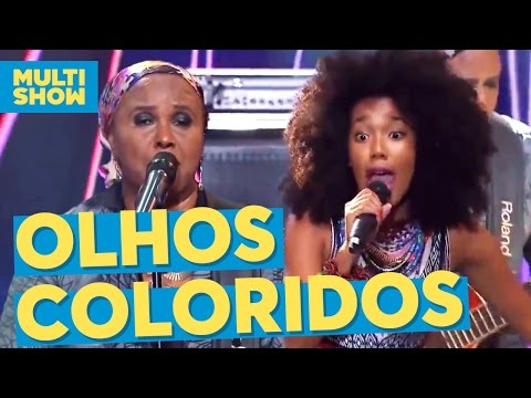 Olhos Coloridos | Sandra de Sá + Dream Team do Passinho | Anitta | Música Boa ao Vivo | Multishow