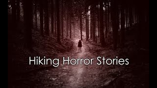 Video 3 Creepy True Hiking horror Stories download MP3, 3GP, MP4, WEBM, AVI, FLV September 2018