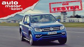 VW Amarok: Weichei oder Cowboy? - Die Tester | auto motor und sport