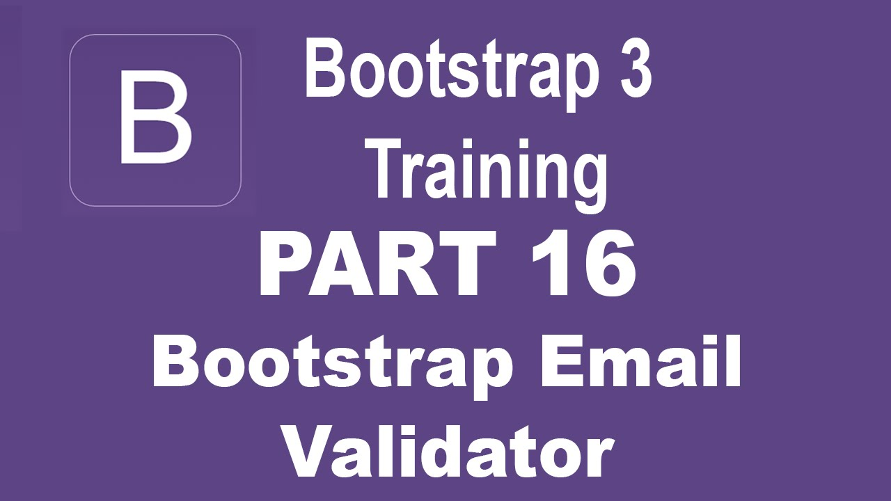 Bootstrap tutorial for beginners part 16 bootstrap validator bootstrap tutorial for beginners part 16 bootstrap validator to validate email form fields youtube falaconquin