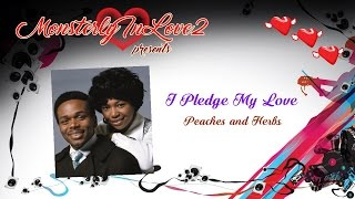 Peaches & Herb - I Pledge My Love