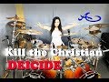watch he video of DEICIDE - Kill the Christian drum cover by Ami Kim (#49)
