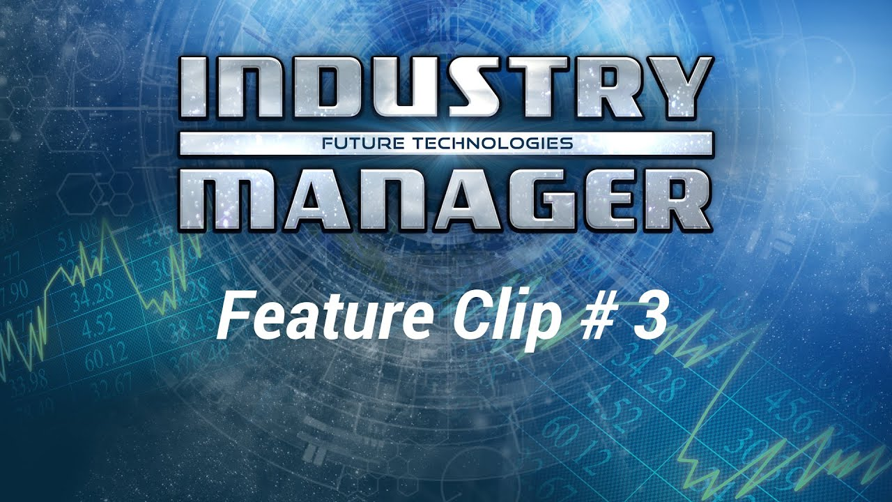 Industry Manager: Future Technologies - Feature-Clip #3 [EN]
