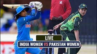 India Women vs Pakistan  ICC Women's World Cup 2017 - Live