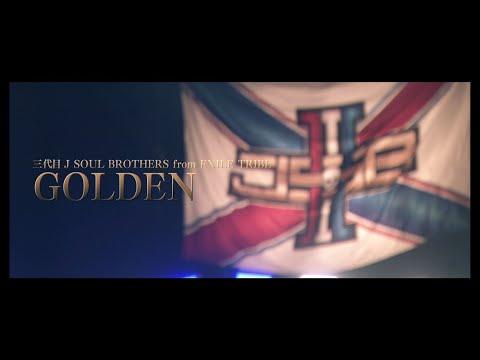 """三代目 J SOUL BROTHERS from EXILE TRIBE / GOLDEN ~LIVE TOUR 2019 """"RAISE THE FLAG"""" ver.~"""