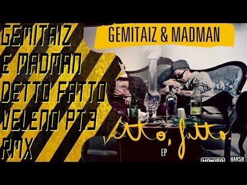 Gemitaiz e Madman Veleno Pt.3 (Boss Doms rmx) + Testo