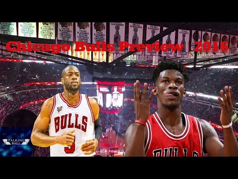Chicago Bulls Season Preview | 2016-17