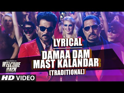 Damaa Dam Mast Kalandar (Traditional) Song with LYRICS - Mika, Yo Yo Honey Singh | Welcome Back
