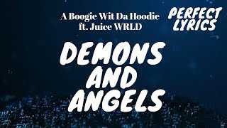 A Boogie Wit Da Hoodie - Demons and Angels ft. Juice WRLD (lyric)