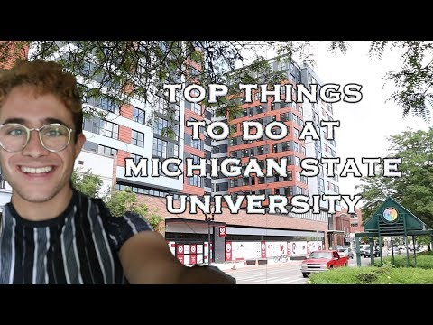 Top Things To Do At Michigan State University