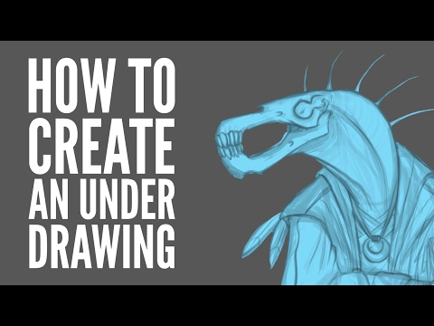 How to Create an Underdrawing For Your Painting