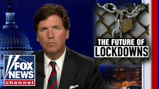Tucker: Brace yourselves, climate lockdowns are coming