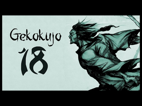 Let's Play Gekokujo 3.1 [Suguroku] Gameplay - Part 18 (ATTRITION - Warband Mod)